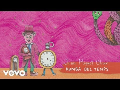 Joan Miquel Oliver - Rumba del Temps (Audio)