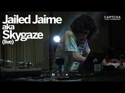 Jailed Jaime aka Skygaze (Live)