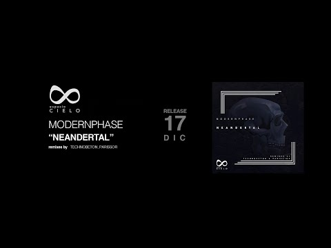 Modernphase - Neandertal EP (inc. Technobeton & Parissior Remixes)
