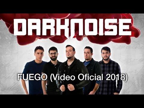 Darknoise - Fuego (Vídeo Oficial 2018)