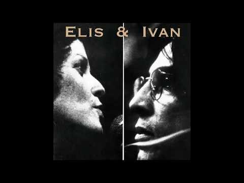 """Elis Regina e Ivan Lins - """"Madalena"""" (Elis & Ivan/2014)"""