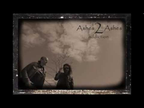 Ashes 2 Ashes - Addiction (2014)