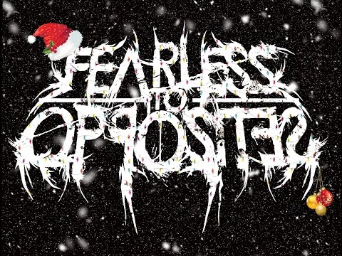Fearless To Opposites - Carol Of The Bells