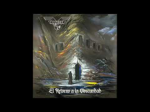 Luzbel - El retorno a la obscuridad (EP completo)