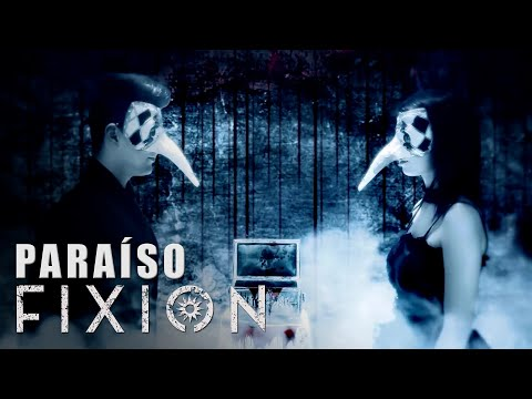 FIXION - Paraíso [Videoclip Oficial]