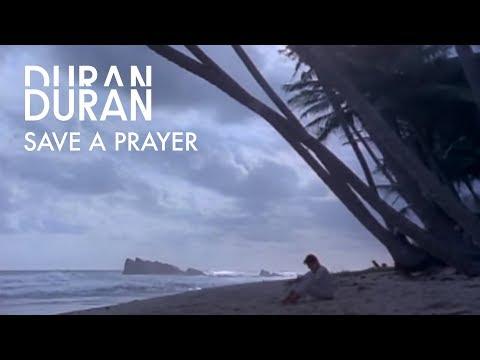 Duran Duran - Save A Prayer (Official Music Video)