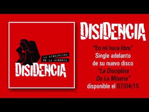"DISIDENCIA ""En Mi Hora Libre"" (Audiosingle)"