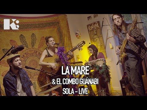 #MUSIKIKE - LA MARE & EL COMBO GUÁNABI - Sola