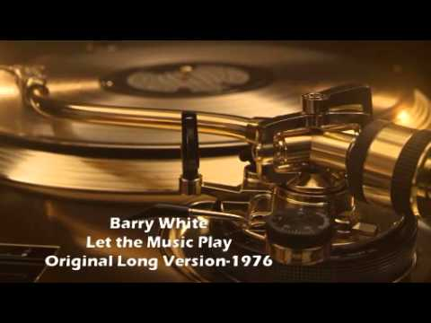 Barry White - Let The Music Play (Original Long Version)