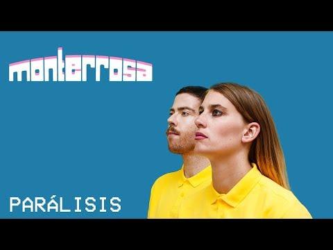 Monterrosa - Parálisis (lyric video oficial)