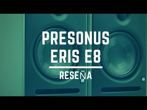 Presonus Eris E8 - Reseña (Mejor Monitor Grande ? )