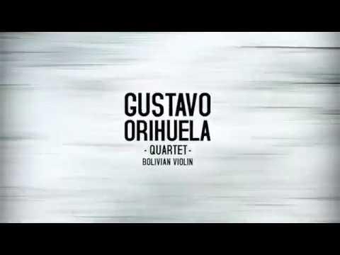 Gustavo Orihuela Quartet - Huayño y Canción