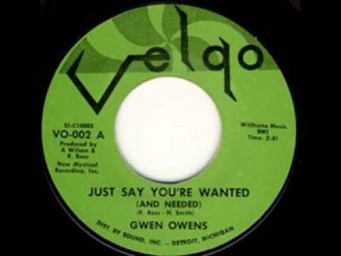 Gwen Owens - Just Say You're Wanted (And Needed)
