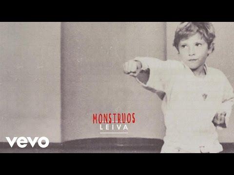 Leiva - Monstruos (Audio)