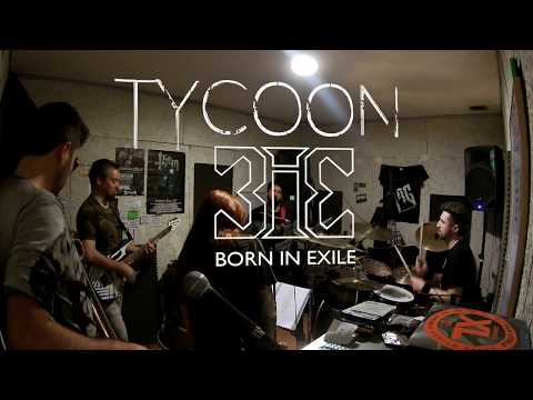 Born In Exile - Tycoon (Official Studio Live at BIE Studio)