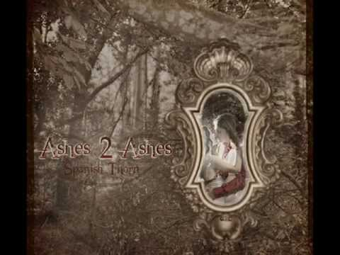 Ashes 2 Ashes - Spanish Thorn (2012)