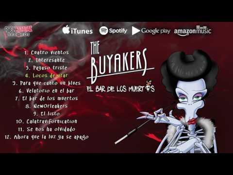 The Buyakers - El Bar De Los Muertos (Disco Completo Oficial)