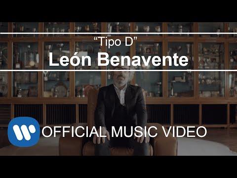León Benavente - Tipo D (Videoclip Oficial)