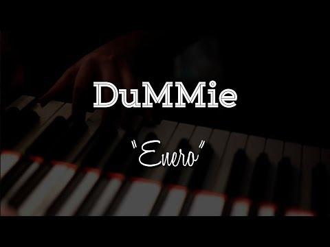 """DuMMie - """"Enero"""" (Video Completo)."""