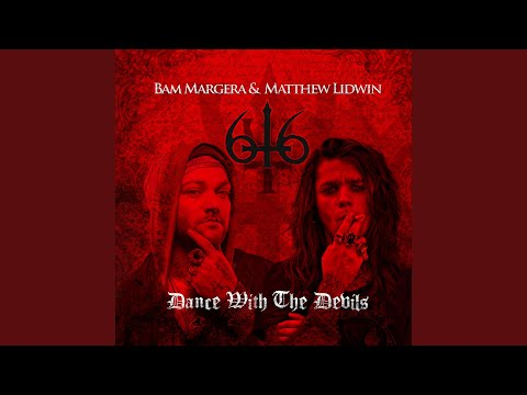 Dance With the Devils (feat. Bam Margera)