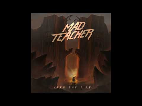 Mad Teacher – Keep The Fire (2021 Full Album)
