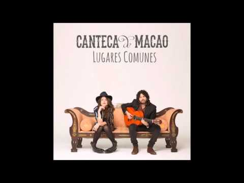 03 - Ya no - Canteca de Macao - Lugares Comunes