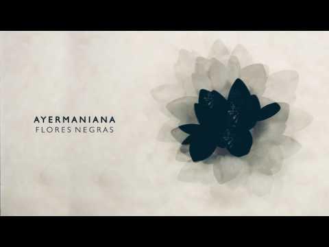 Ayermaniana - Tras la bruma