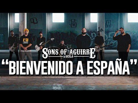 """SONS OF AGUIRRE & SCILA - """"BIENVENIDO A ESPAÑA"""" [VIDEOCLIP OFICIAL]"""
