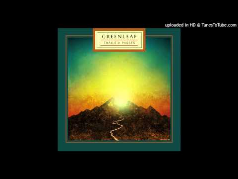 "Greenleaf - ""Ocean Deep"""