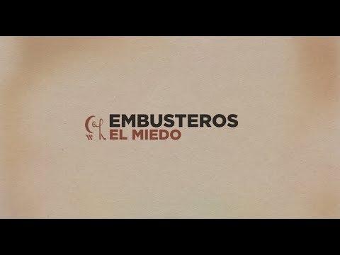 Embusteros - El miedo (Lyric Video)