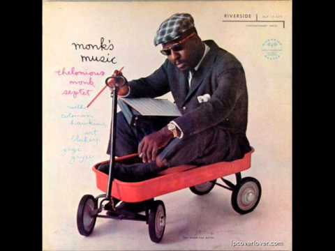 Crepuscule with Nellie Thelonious Monk