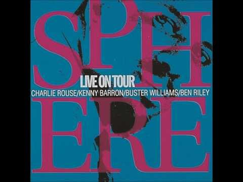 SPHERE - Charlie Rouse, Kenny Barron, Buster Williams, Ben Riley