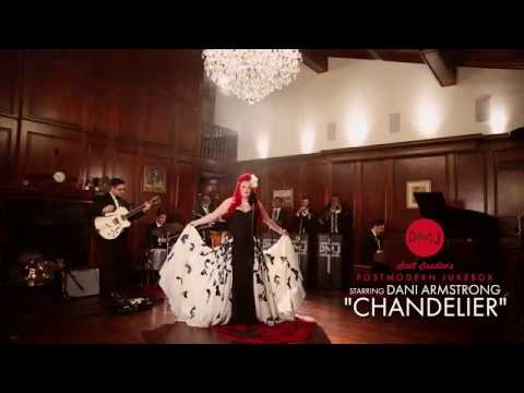 Chandelier - Sia (Postmodern Jukebox Cover) ft. Dani Armstrong