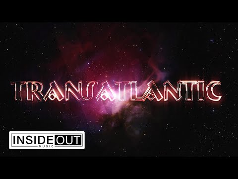 TRANSATLANTIC - Overture / Reaching For The Sky (OFFICIAL VIDEO)