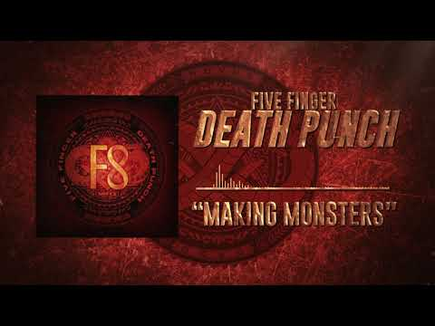 Five Finger Death Punch - Making Monsters (Official Audio)