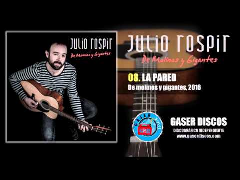 JULIO ROSPIR - La Pared