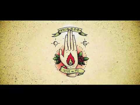 MUERDO - Vive en mi (Lyric Video)