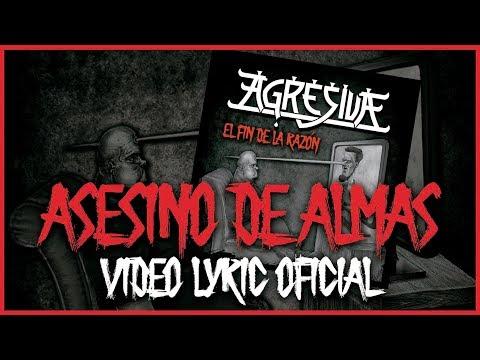 Agresiva - Asesino de Almas (El Fin de la Razón, Minotauro Records, 2020)