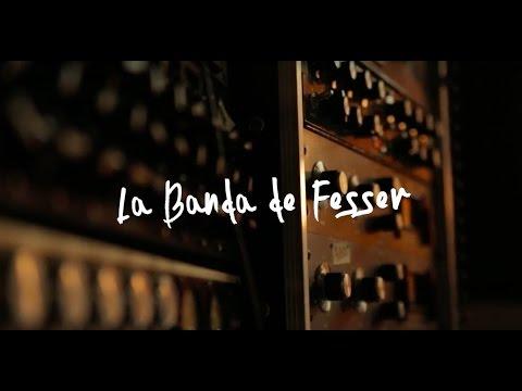 La Banda de Fesser - Detrás de 365 (Making of)