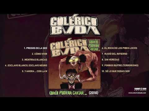 COLÉRICO BUDA - QUIÉN PUDIERA CANTAR (Full Álbum)