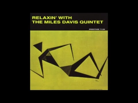 Miles Davis - Relaxin' with the Miles Davis Quintet (1958) - [Classic Jazz Music]