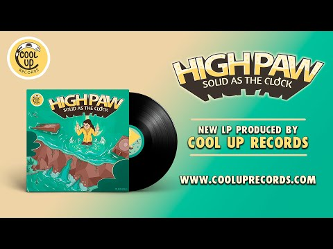 @High Paw - SOLID AS THE CLOCK (Full Album) [Cool Up Records]