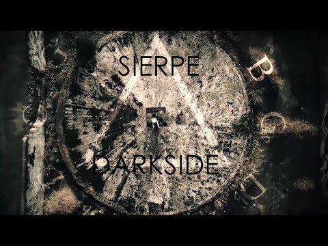 Sierpe - Darkside (Official video 2016)