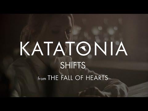 Katatonia - Shifts (from The Fall of Hearts)