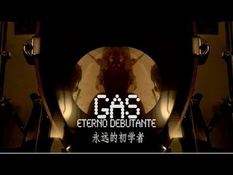 GAS - 永远的初学者 (Eterno debutante)