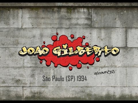 JOÃO GILBERTO | São Paulo 1994 (completo-full Concert)