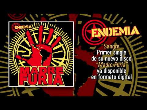 "ENDEMIA ""Sangre"" (Audiosingle)"