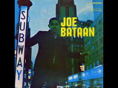 "Joe Bataan ""Subway Joe"""