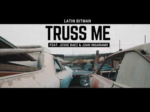 Truss Me (feat. Jesse Baez, Juan Ingaramo) - Latin Bitman (Official Music Video)