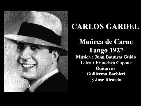 Carlos Gardel - Muñeca de Carne - Tango 1927
